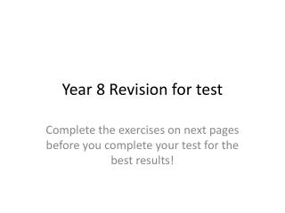 Year 8 Revision for test