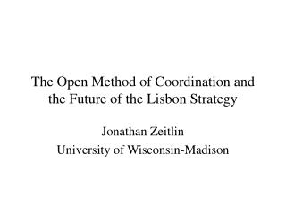 The Open Method of Coordination and the Future of the Lisbon Strategy