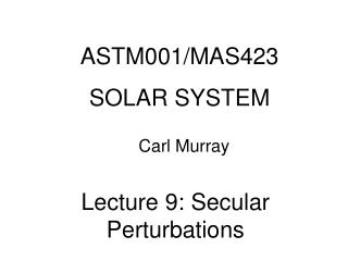 ASTM001/MAS423 SOLAR SYSTEM