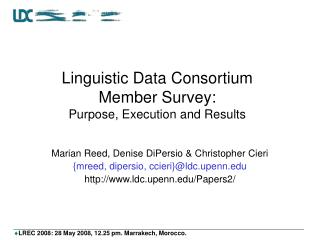 Linguistic Data Consortium  Member Survey: Purpose, Execution and Results