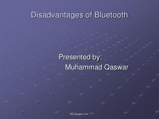 Disadvantages of Bluetooth