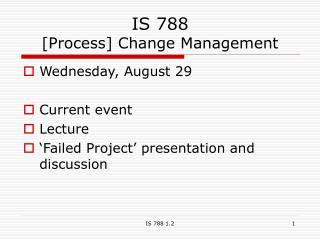 IS 788 [Process] Change Management