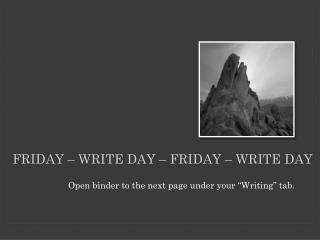Friday  –  write day  – F riday  –  write day