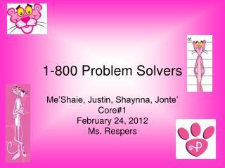 1-800 Problem Solvers