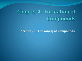 Chapter 4:  Formation of Compounds