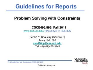 Problem Solving with Constraints CSCE496/896, Fall 2011 cse.unl/~ choueiry/F11-496-896