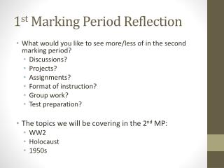 1 st  Marking Period Reflection