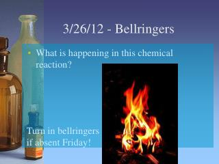 3/26/12  -  Bellringers
