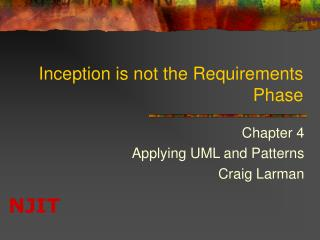 Inception is not the Requirements Phase