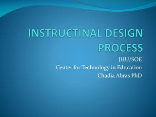 INSTRUCTINAL DESIGN PROCESS