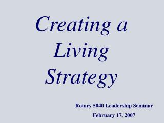 Creating a Living Strategy