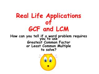 Real Life Applications of GCF and LCM