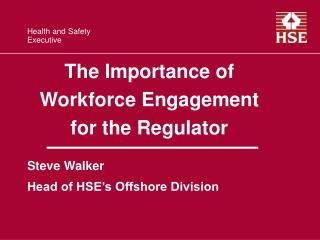 The Importance of Workforce Engagement for the Regulator