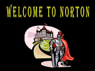 WELCOME TO NORTON