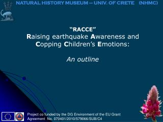 """RACCE"" R aising earthquake  A wareness and  C opping  C hildren's  E motions: An outline"