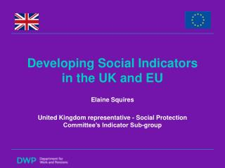 Developing Social Indicators  in the UK and EU