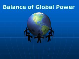 Balance of Global Power