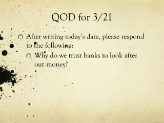 QOD for 3/21
