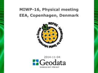 MIWP-16,  Physical  meeting EEA, Copenhagen,  Denmark