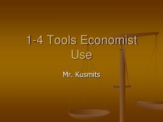 1-4 Tools Economist Use