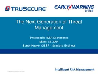 The Next Generation of Threat Management