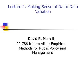 Lecture 1. Making Sense of Data: Data Variation