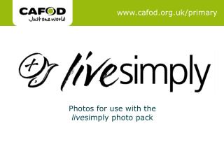 Photos for use with the  live simply photo pack