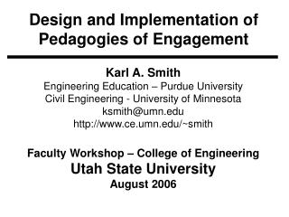 Design and Implementation of Pedagogies of Engagement