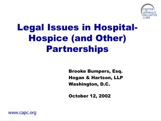 Legal Issues in Hospital-Hospice (and Other) Partnerships