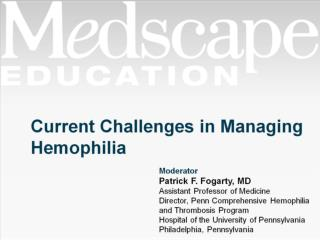 Current Challenges in Managing Hemophilia