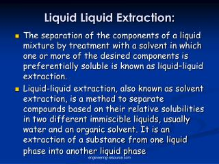 Liquid Liquid Extraction: