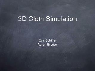 3D Cloth Simulation