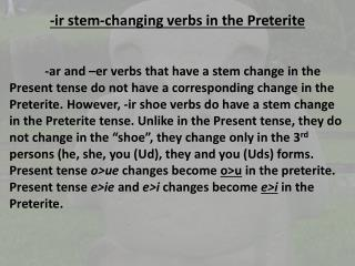 - ir  stem-changing verbs in the  Preterite