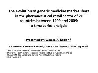 Presented by: Warren A. Kaplan  1