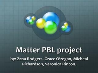 Matter PBL project