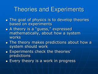 Theories and Experiments