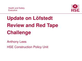 Update on L�fstedt Review and Red Tape Challenge