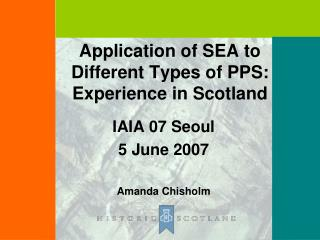 Application of SEA to Different Types of PPS: Experience in Scotland