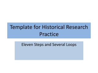 Template for Historical Research Practice