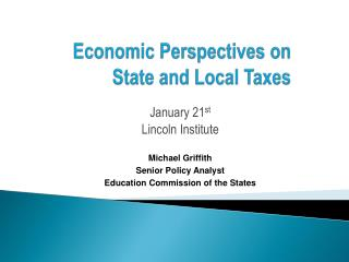 Economic Perspectives on State and Local Taxes