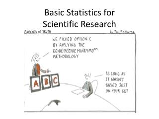 Basic Statistics for  Scientific Research