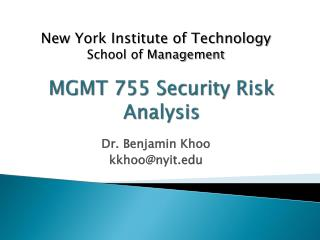 MGMT 755 Security Risk Analysis