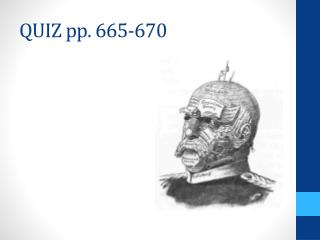 QUIZ pp. 665-670