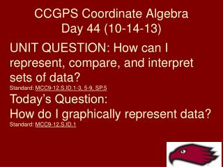 CCGPS Coordinate Algebra Day 44 (10-14-13)