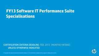 FY13 Software IT Performance Suite       Specialisations