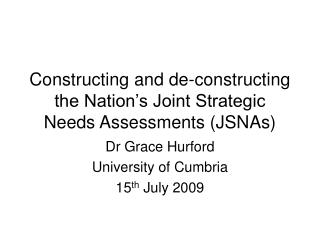 Constructing and de-constructing the Nation's Joint Strategic Needs Assessments (JSNAs)