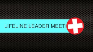 LIFELINE LEADER MEETING