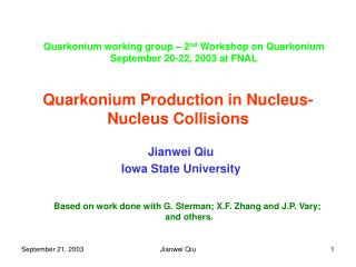 Quarkonium Production in Nucleus-Nucleus Collisions