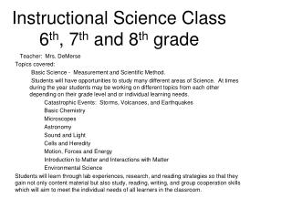 Instructional Science Class 6 th , 7 th  and 8 th  grade