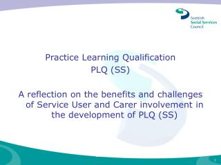Practice Learning Qualification PLQ (SS)